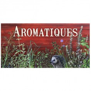 "Garden sign ""Aromatiques"""